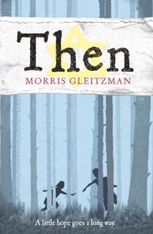 Then - Gleitzman, Morris