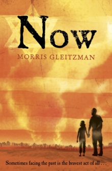 Now - Gleitzman, Morris