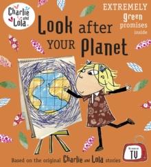 Look after your planet - Child, Lauren