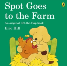 Image for Spot goes to the farm  : an original lift-the-flap book