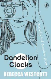 Dandelion clocks - Westcott, Rebecca