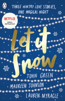 Let it snow  : three holiday romances - Johnson, Maureen
