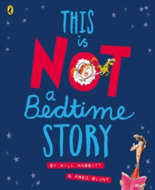 Image for This is not a bedtime story