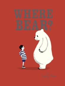 Image for Where Bear?