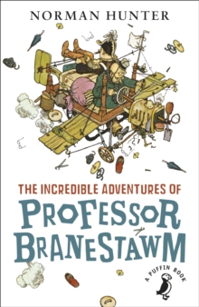 Image for The incredible adventures of Professor Branestawm