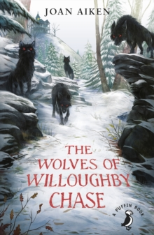 Image for The wolves of Willoughby Chase