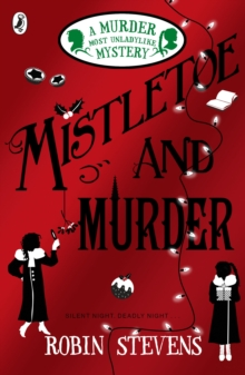 Mistletoe and murder - Stevens, Robin