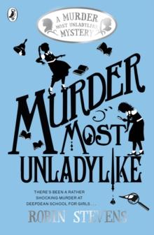 Murder most unladylike - Stevens, Robin