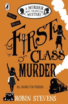 First class murder - Stevens, Robin