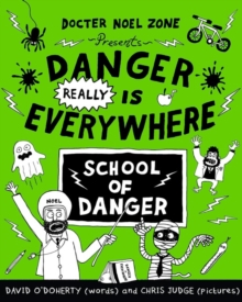 Image for Danger really is everywhere  : school of danger