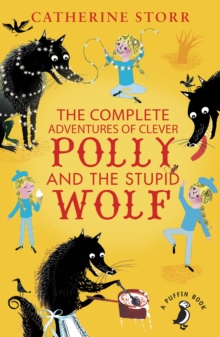 Image for The complete adventures of Clever Polly and the stupid wolf