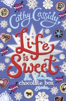 Image for Life is sweet  : six fabulous chocolate box stories