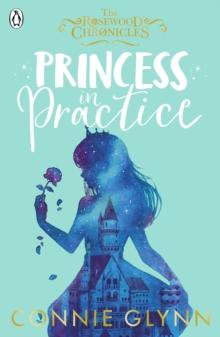 Princess in practice - Glynn, Connie