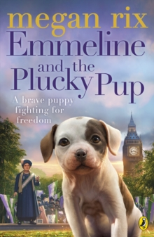 Image for Emmeline and the plucky pup