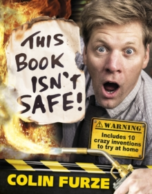 This book isn't safe! - Furze, Colin