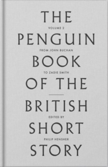 Image for The Penguin book of the British short storyII,: From P.G. Wodehouse to Zadie Smith