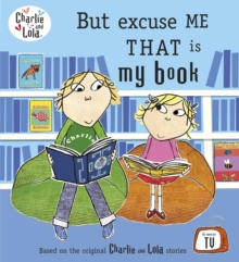 Image for But excuse me that is my book