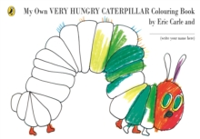 Image for My Own Very Hungry Caterpillar Colouring Book