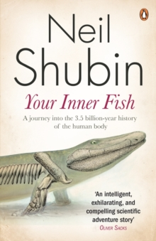 Image for Your inner fish: the amazing discovery of our 375-million-year-old ancestor