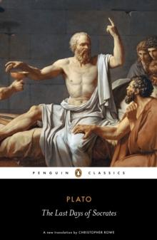 Image for The last days of Socrates: Euthyphro, Apology, Crito, Phaedo