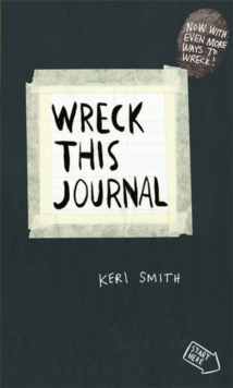 Image for Wreck this journal  : to create is to destroy