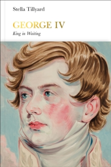 Image for George IV  : king in waiting