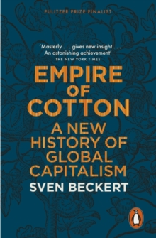 Image for Empire of cotton  : a new history of global capitalism