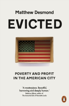 Image for Evicted  : poverty and profit in the American city
