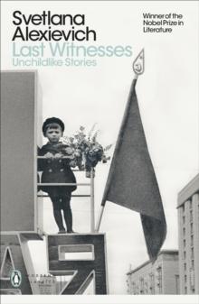 Image for Last witnesses  : unchildlike stories