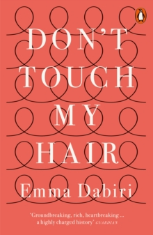 Don't touch my hair - Dabiri, Emma