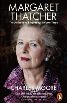 Image for Margaret Thatcher  : the authorized biographyVolume three,: Herself alone