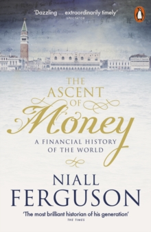 Image for The ascent of money  : a financial history of the world