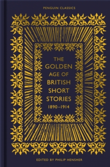 Image for The golden age of British short stories, 1890-1914