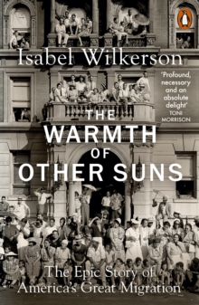 Image for The warmth of other suns  : the epic story of America's great migration
