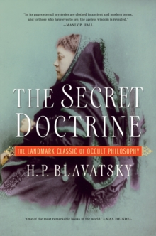 Image for The Secret Doctrine : The Landmark Classic of Occult Philosophy