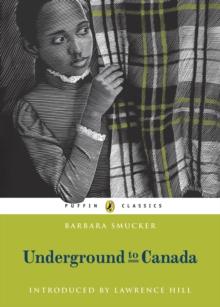 Underground to Canada - Smucker, Barbara Claassen