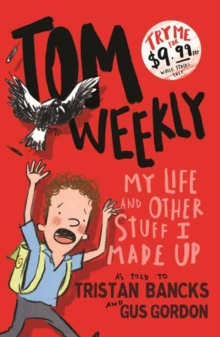 Image for Tom Weekly 1 : My Life and Other Stuff I Made Up