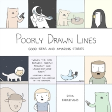 Image for Poorly drawn lines  : good ideas and amazing stories
