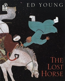 Image for The Lost Horse : A Chinese Folktale