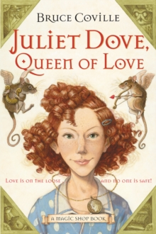 Image for Juliet Dove, Queen of Love : A Magic Shop Book