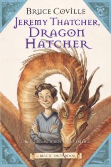 Image for Jeremy Thatcher, Dragon Hatcher : A Magic Shop Book