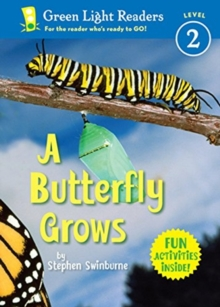 A Butterfly Grows (Green Light Readers Level 2)