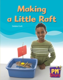 Image for Making a Little Raft