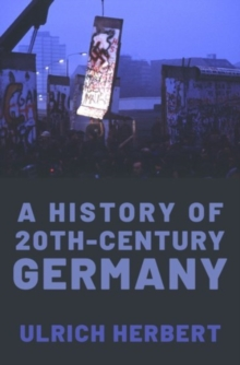 Image for A history of twentieth-century Germany