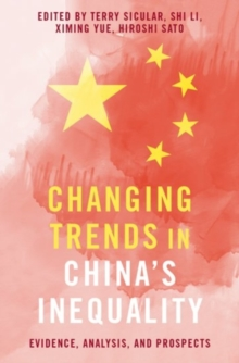 Image for Changing Trends in China's Inequality : Evidence, Analysis, and Prospects