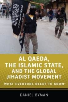 Image for Al Qaeda, the Islamic State, and the global jihadist movement  : what everyone needs to know