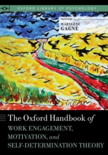 Image for The Oxford handbook of work engagement, motivation, and self-determination theory