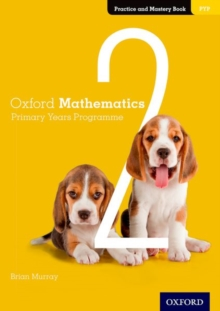 Image for Oxford mathematics primary years programme practice and masteryBook 2