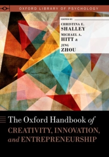 Image for The Oxford handbook of creativity, innovation, and entrepreneurship