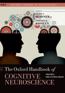 Image for The Oxford handbook of cognitive neuroscienceVolume 2,: The cutting edges